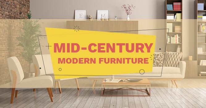 . Mid Century Modern Furniture
