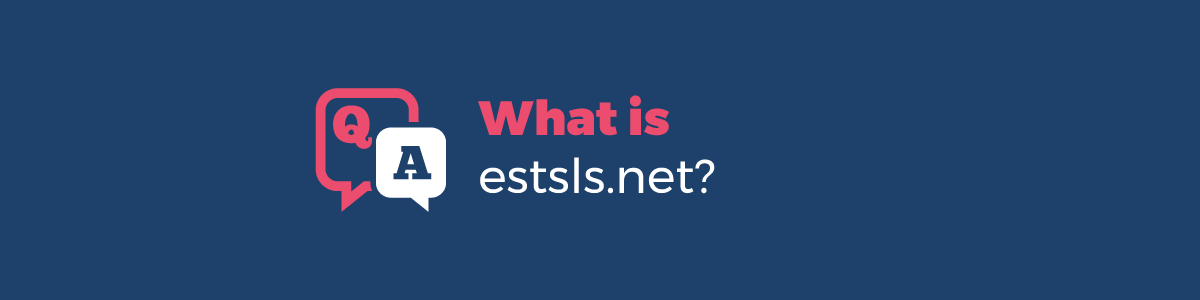 What is Estsls?