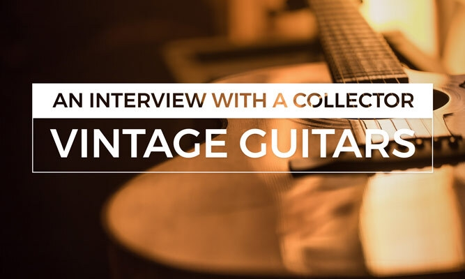 An Interview With a Collector: Vintage Guitars