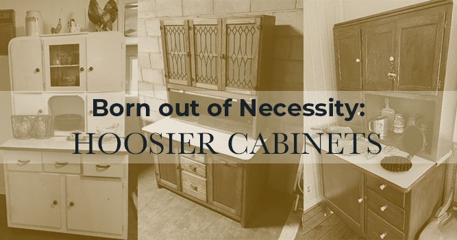 Born Out of Necessity: Hoosier Cabinets