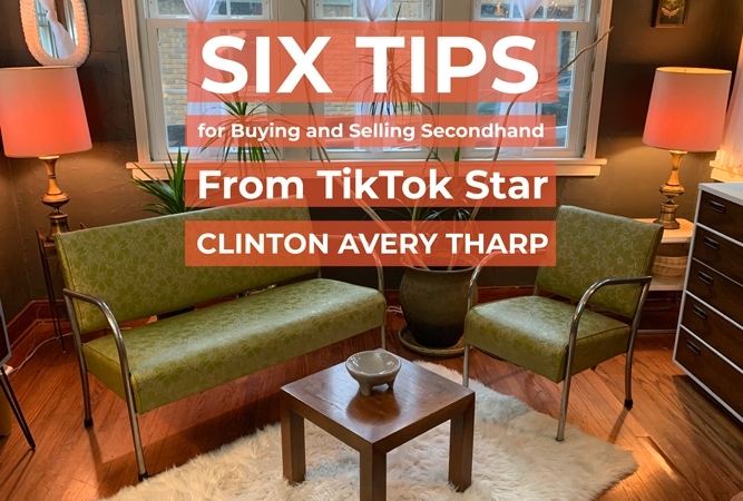 Six Tips for Buying and Selling Secondhand From TikTok Star Clinton Avery Tharp