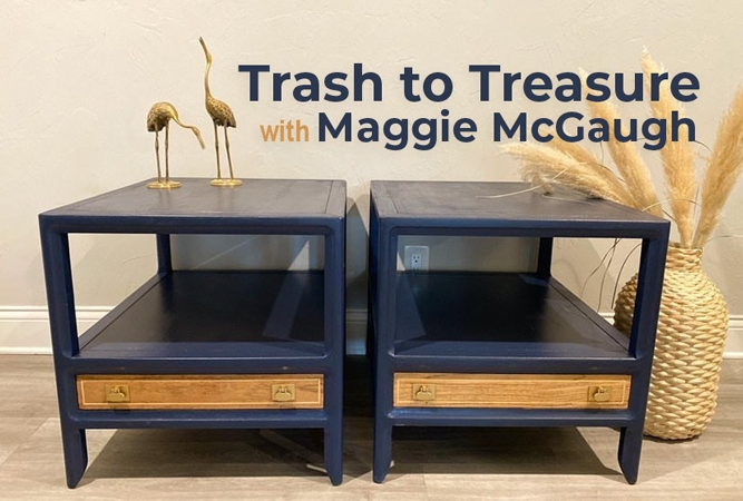 Trash to Treasure with Maggie McGaugh
